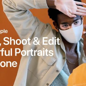 Direct, Shoot, and Edit Powerful Portraits on iPhone with Mark Clennon | Apple