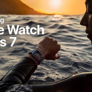 Introducing Apple Watch Series 7 | Apple