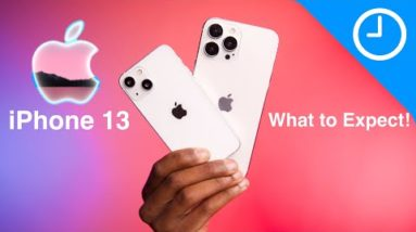 iPhone 13 is here Next Week! Here's what you Need to Know