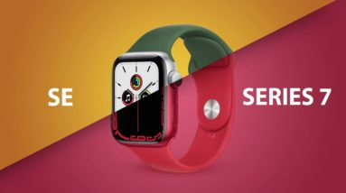 Apple Watch Series 7 vs Apple Watch SE - Which Should You Choose?