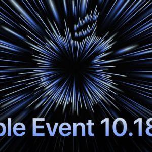 October 18 Apple Event - Unleash the M1X MacBook Pros!