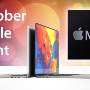 October Apple Event & M1X MacBook Pros